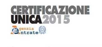 Dal 2015 Certificazione Unica per dipendenti e appaltatori