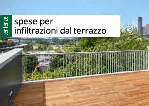 RIPARTIZIONE SPESE CONDOMINIO Spese per infiltrazioni dal terrazzo ...