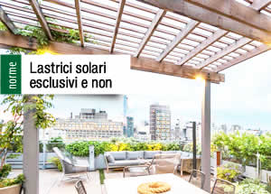 Lastrici solari esclusivi e non