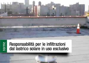 Condominio Tetto Infiltrazioni Lastrico Solare Normativa