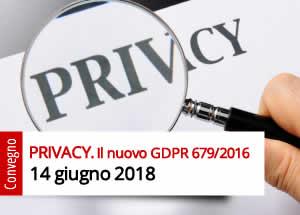 PRIVACY. Il nuovo GDPR 679/2016
