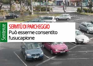 Servitù di parcheggio e usucapione