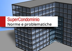 il supercondominio